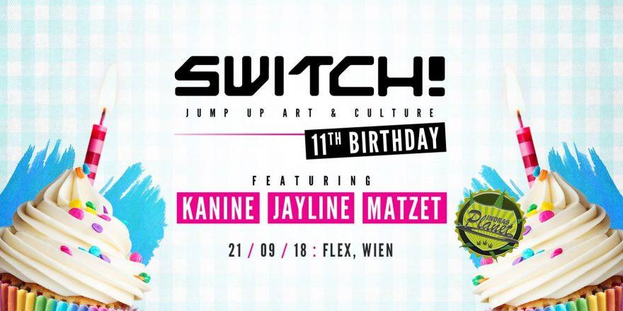 Switch! is 11 feat Kanine, Jayline & Matzet