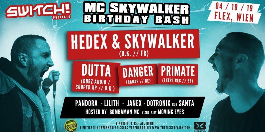 Switch! presents MC Skywalker Birthday Bash