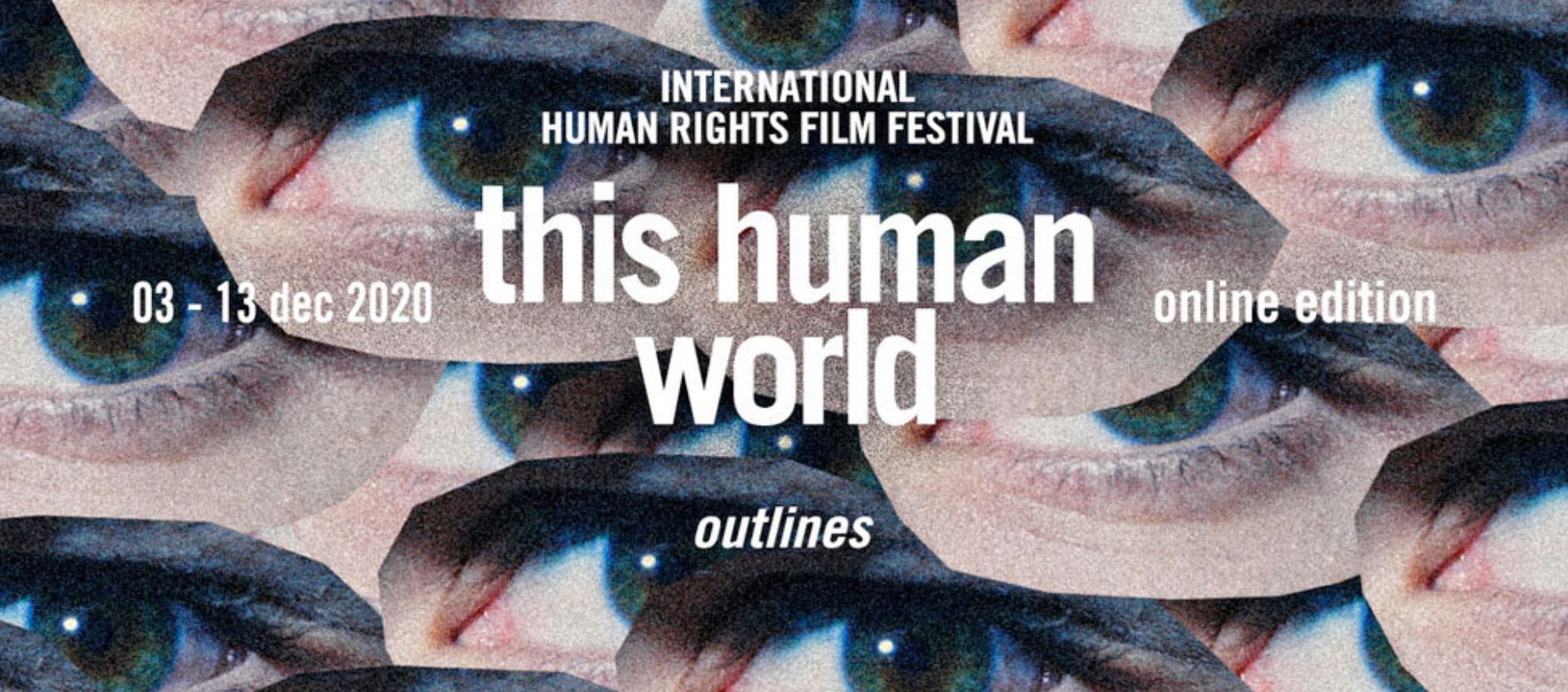 this human world outlines - online edition Filmfestival 2020 am 3. December 2020 @ Online-Event.