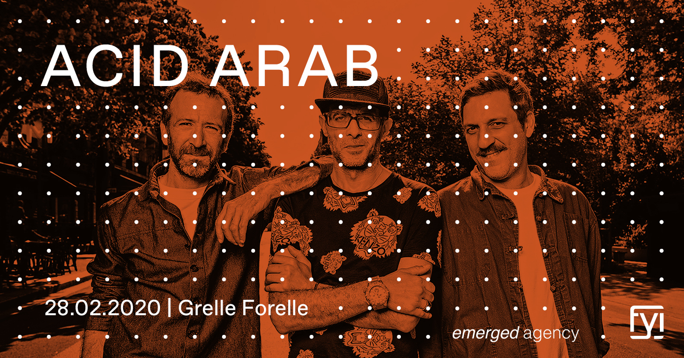 FYI: Acid Arab live (FR) am 28. February 2020 @ Grelle Forelle.