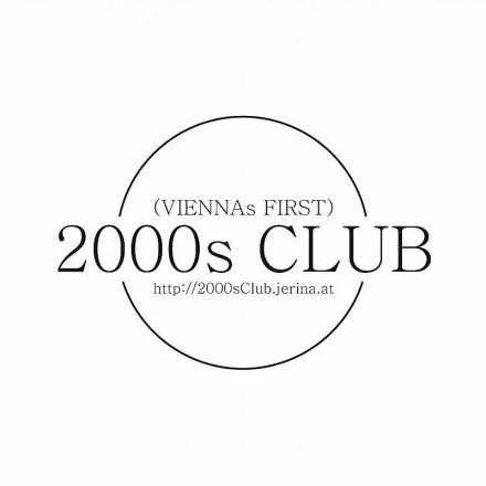 (Viennas First) 2000s Club
