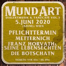MundArt - Dialektmusik & Tanzcafé Vol.3 am 5. June 2020 @ Szene Wien.