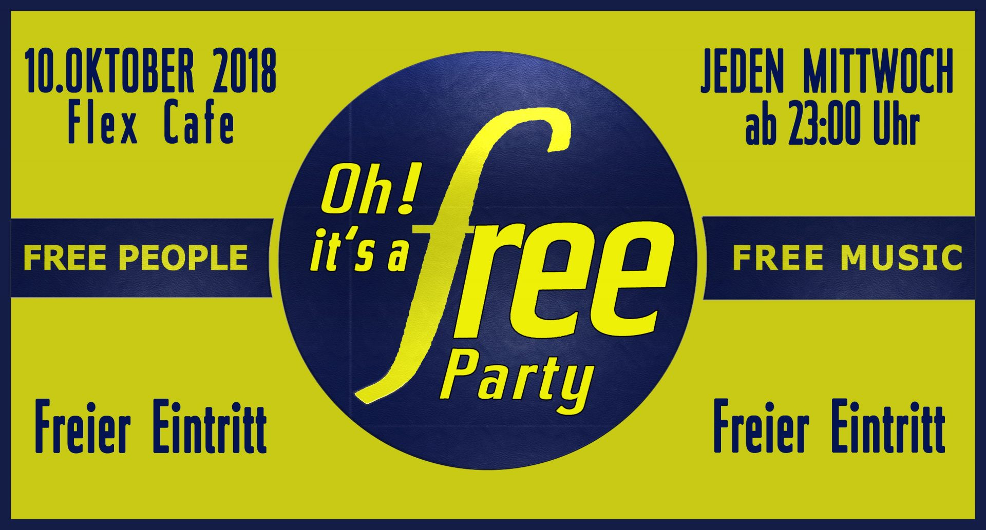 Oh It's a Free Party am 10. October 2018 @ Flex Cafe.