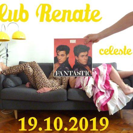Klub Renate: fantastic!
