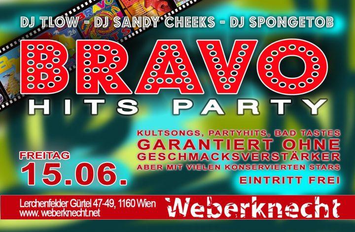 BRAVO Hits Party am 15. June 2018 @ Weberknecht.