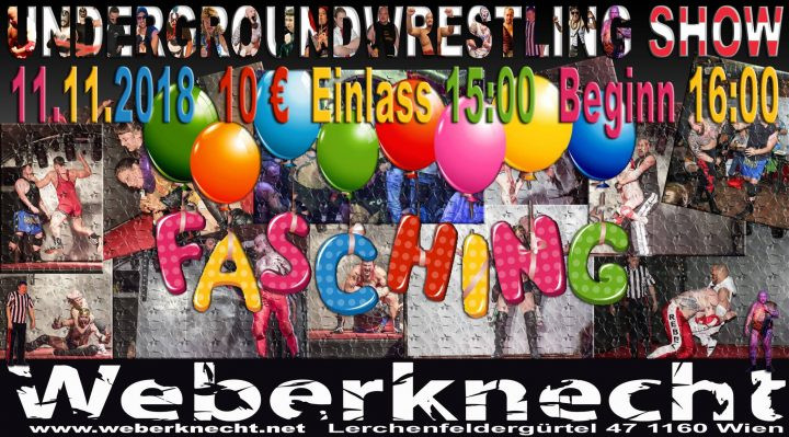 Underground-Wrestling Faschingsshow am 11. November 2018 @ Weberknecht.