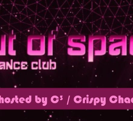 Out Of Space - hosted by C³/ Crispy Chaos Crew