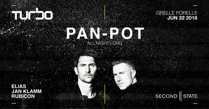 Pan-Pot All Night Long | TURBO am 22. June 2018 @ Grelle Forelle.