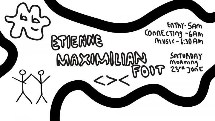 Connecting People - Etienne x Maximilian Foit am 23. June 2018 @ Grelle Forelle.