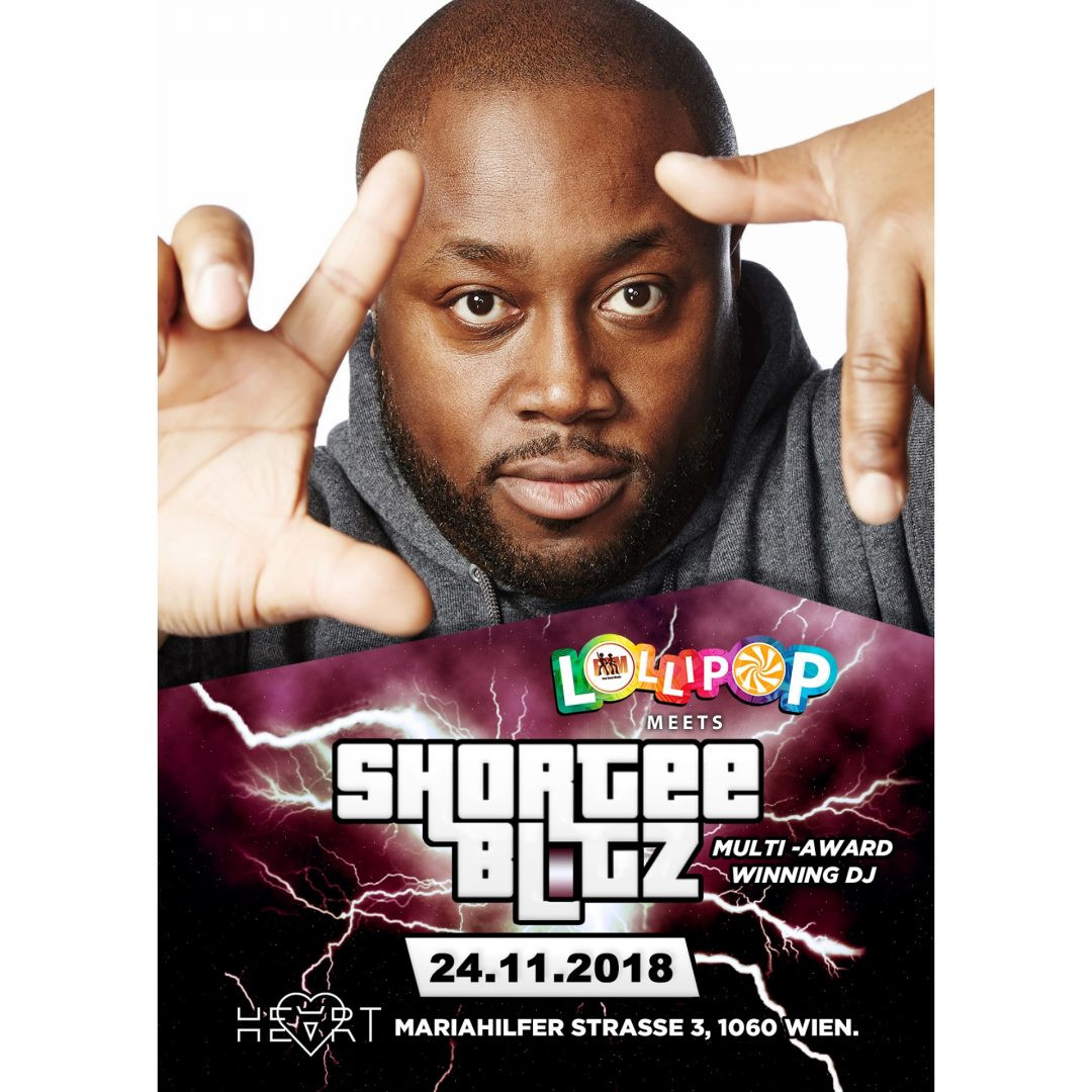 Lollipop meets Shortee Blitz am 24. November 2018 @ Heart Club.