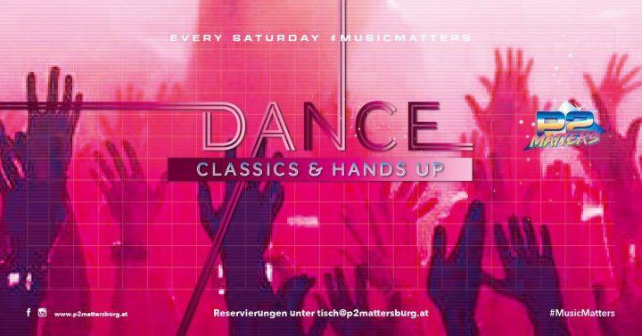 Music Matters - Dance Classics & Hands Up // im P2 Mattersburg am 10. November 2018 @ P2 Mattersburg.