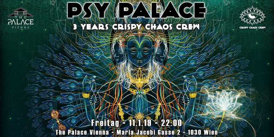 Psy Palace - 3 Years Crispy Chaos Crew