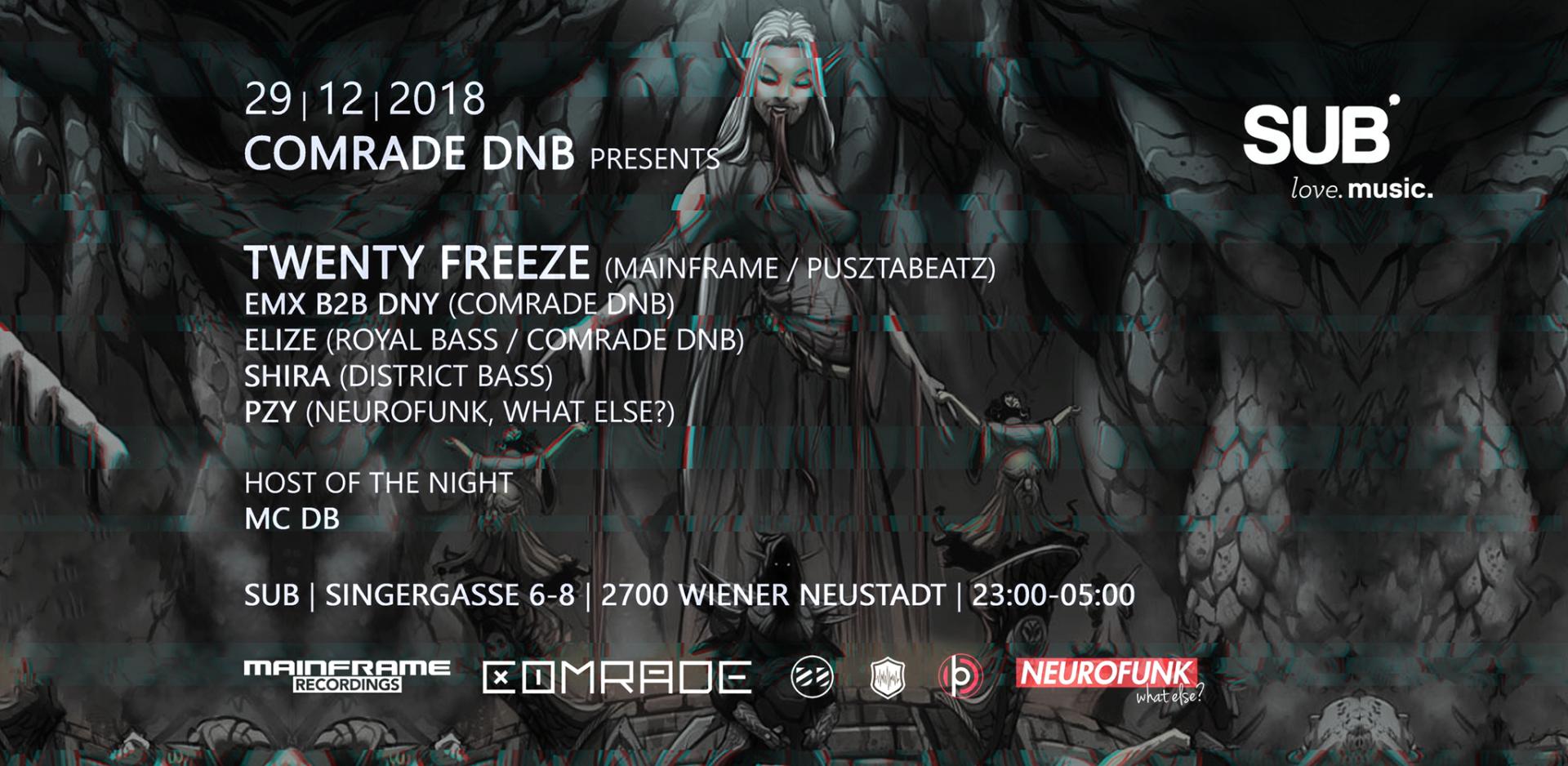 Comrade DNB presents Twenty Freeze (Mainframe/Pusztabeatz) am 29. December 2018 @ SUB.