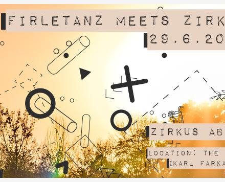 FirleTanz meets Zirkus Abnormal OPEN AIR