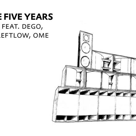 Basstrace FIVE YEARS /w Vivek feat Dego, Foamplate, Leftlow, OME