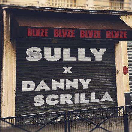 BLVZE X Sully X Danny Scrilla