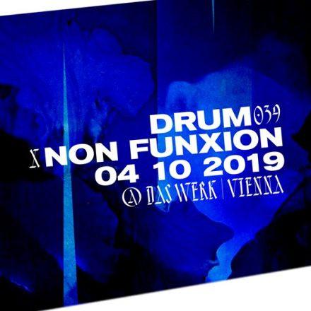 DRUM039 x NON FUNXION