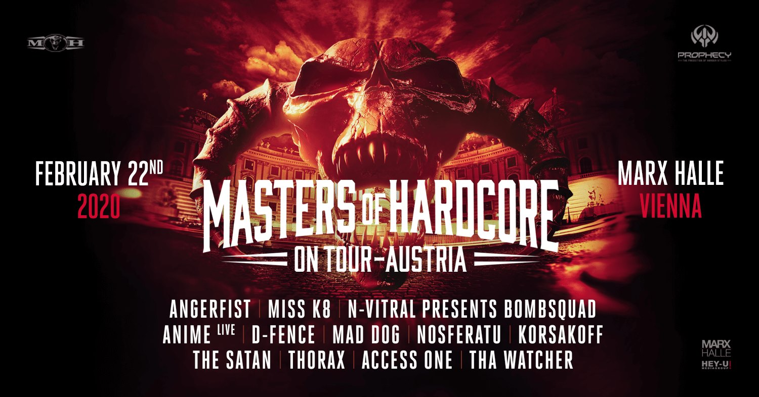 MASTERS OF HARDCORE - AUSTRIA 2020 am 22. February 2020 @ Marx Halle.