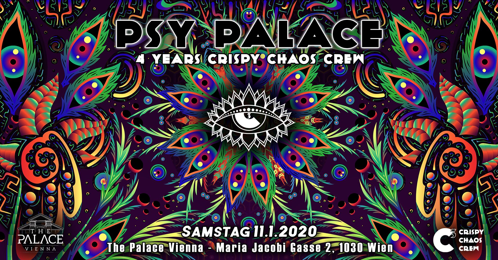 Psy Palace - 4 Years Crispy Chaos Crew am 11. January 2020 @ The Palace Vienna.