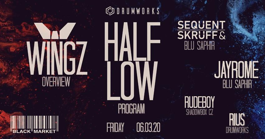 Drumworks presents Halflow & Wingz (ProgRAM / Overview) 06/03/20 am 6. March 2020 @ Black Market.