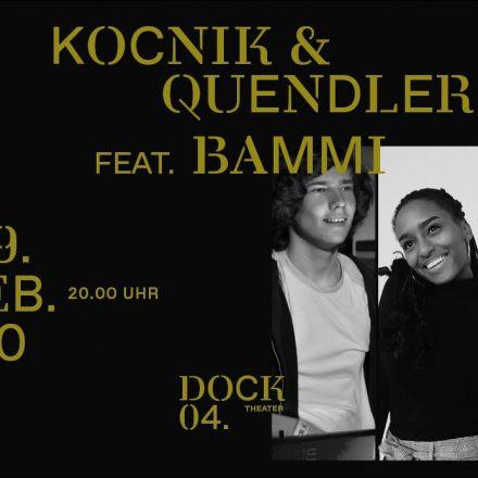 Kočnik/Quendler feat. Bammi LIVE