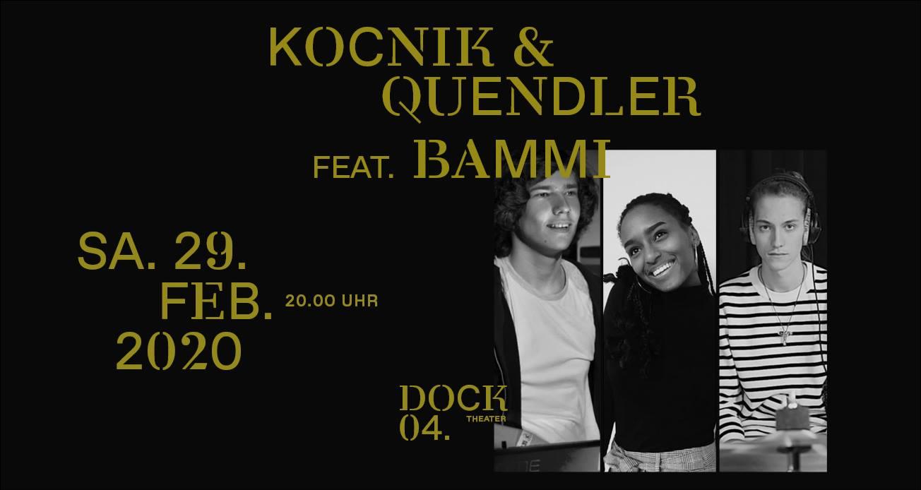 Kočnik/Quendler feat. Bammi LIVE am 29. February 2020 @ Hafenstadt Urban Area.
