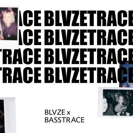 BLVZE X Basstrace w/ AGO, SIR HISS