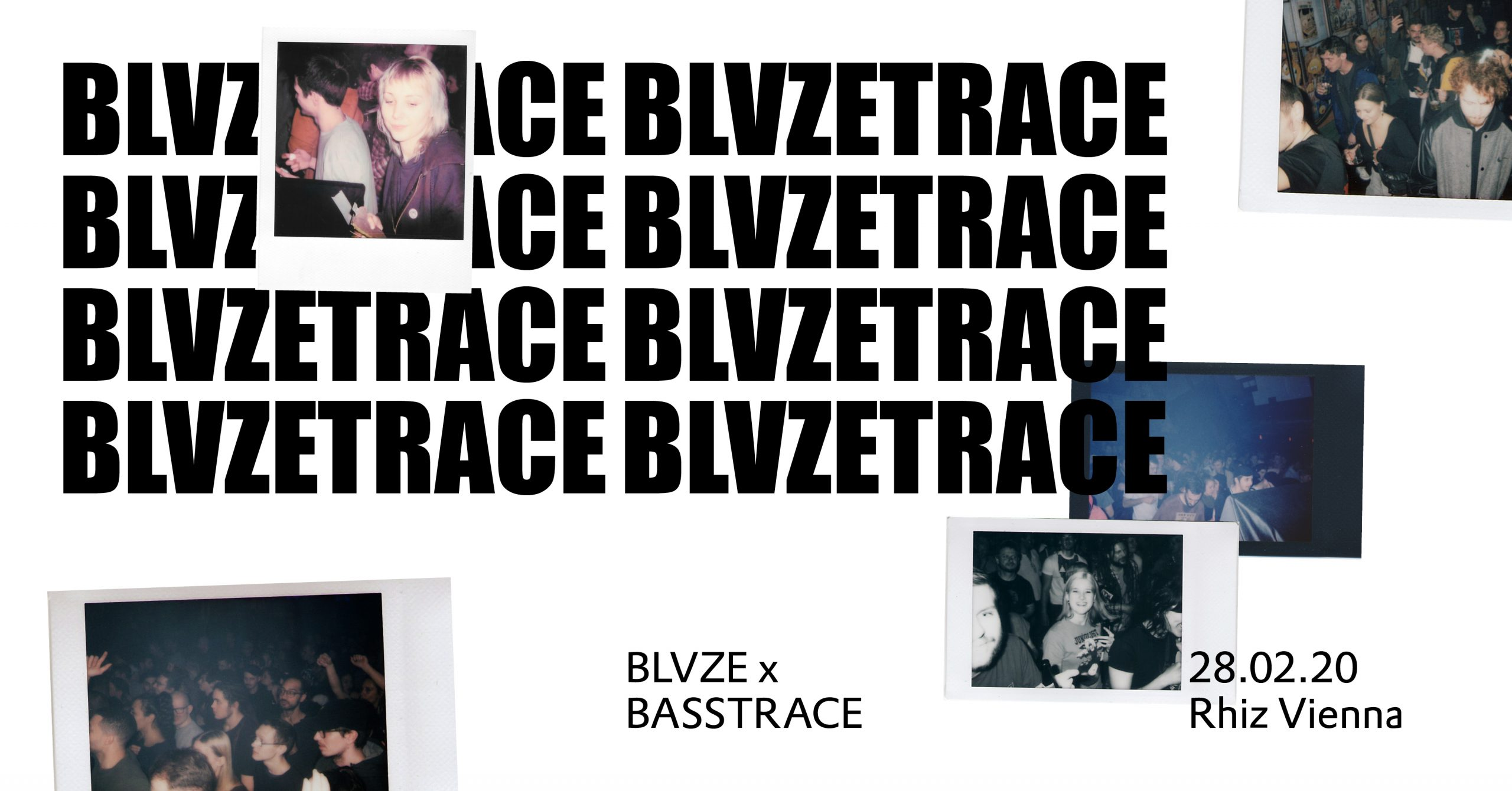 BLVZE X Basstrace w/ AGO, SIR HISS am 28. February 2020 @ Rhiz.
