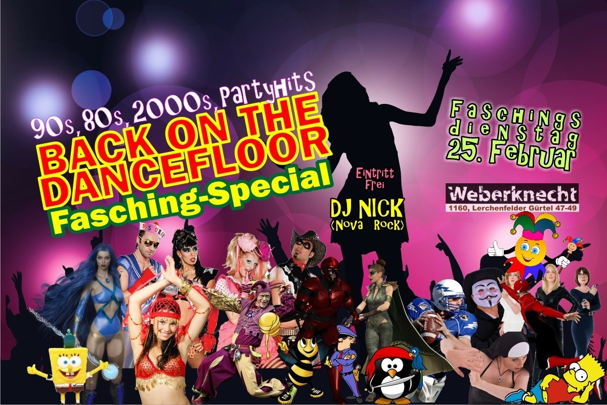 Back on the Dancefloor • Fasching-Special am 25. February 2020 @ Weberknecht.