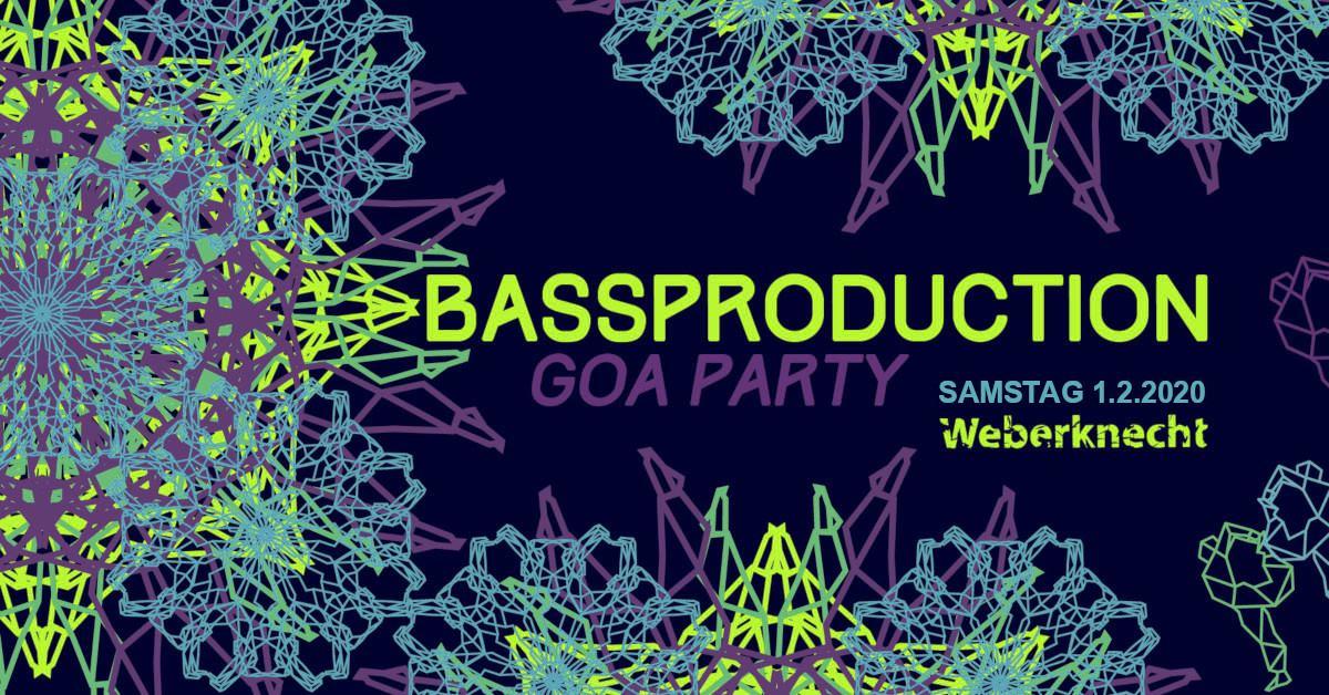 Bassproduction Goa Party am 1. February 2020 @ Weberknecht.