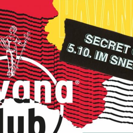 PSSST: Beim Secret Konzert mit Havana Club wird es laut