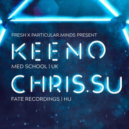 Fresh & Particular.Minds pres. KEENO & Chris.SU