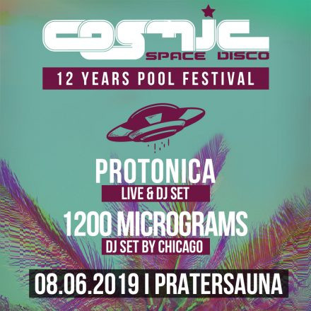 12 Jahre COSMIC – Day & Night Pool Festival