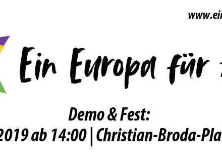 Demo & Fest: Ein Europa für Alle!