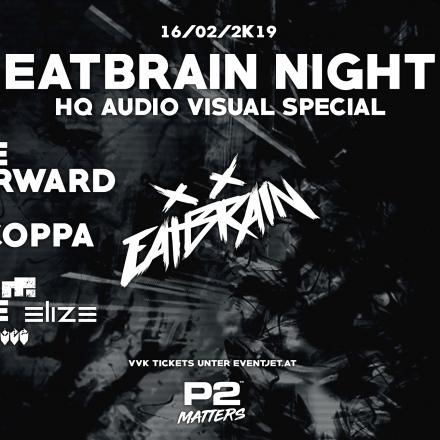 Eatbrain Night - HQ Audio Visual Special