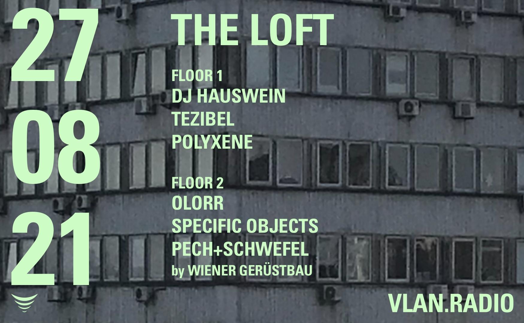 VLAN.live x Wiener Gerüstbau am 27. August 2021 @ The Loft.