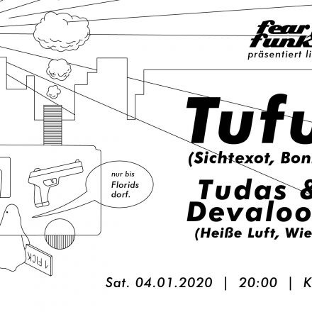 Fear le Funk – Tufu x Tudas und Devaloop