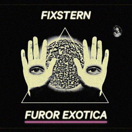 Fixstern_Furor Exotica LIVE | Bordello A Parigi