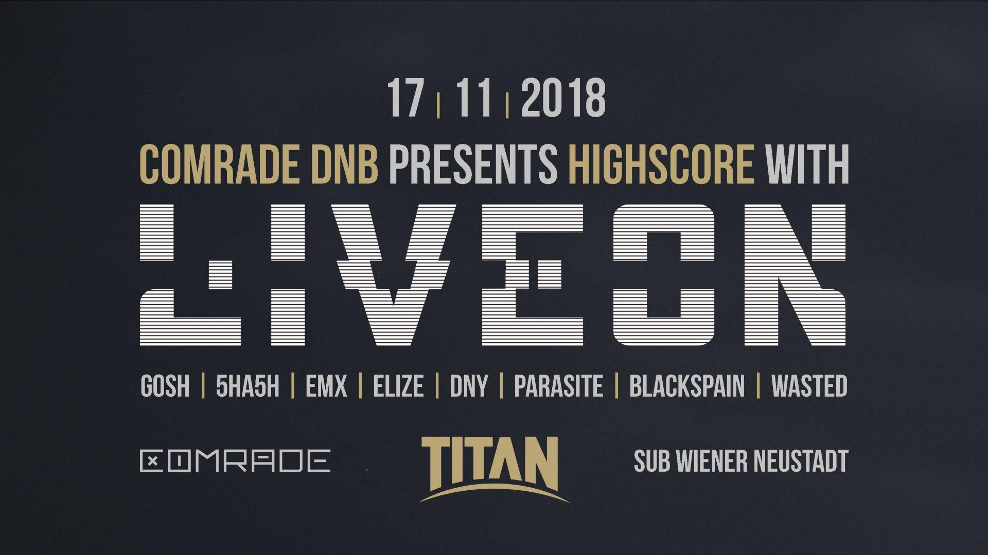 COMRADE DNB pres. HIGHSCORE w/ LIVEON (TITAN RECORDS) am 17. November 2018 @ SUB.