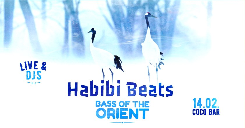 Habibi Beats | Bass of the Orient - DJ & Live Music Party am 14. February 2020 @ Coco Bar.