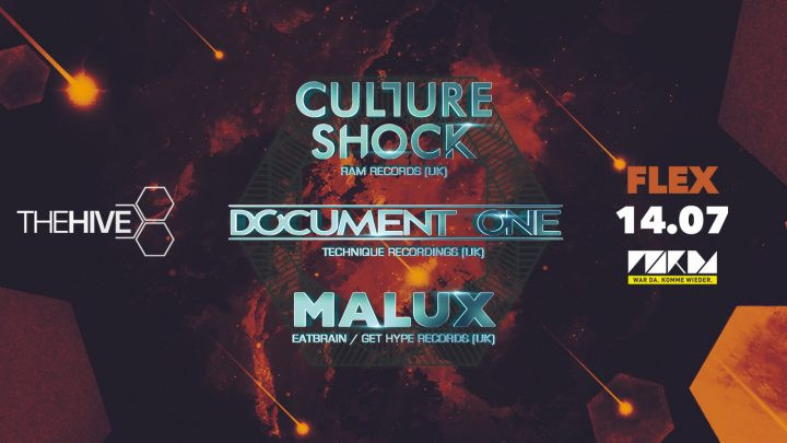 THE HIVE pres. Culture Shock, Document One & Malux am 14. July 2018 @ Flex.