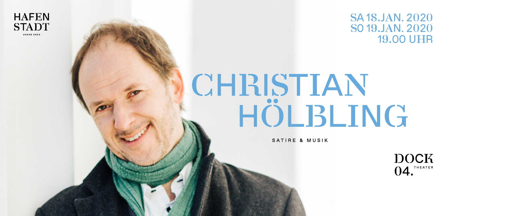 Christian Hölbling - Satire & Musik am 18. January 2020 @ Hafenstadt Urban Area.
