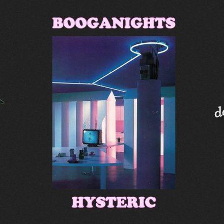 Booganights X Club der frühen Vögel w. Hysteric