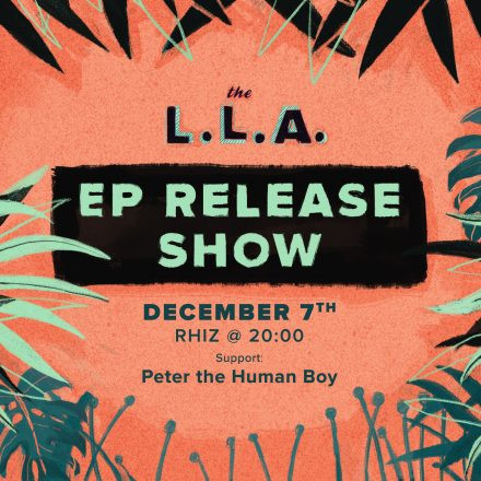 The L.L.A. EP Release Show