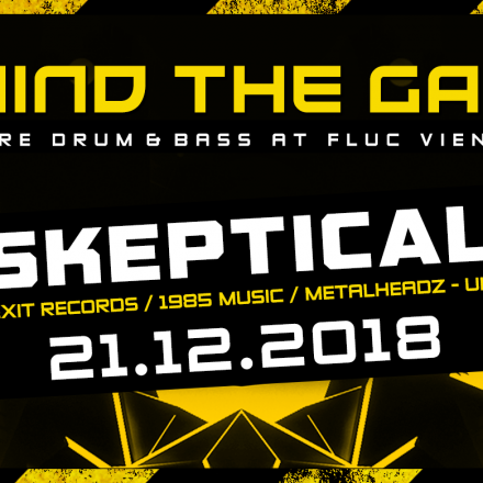 MIND THE GAP w/ SKEPTICAL