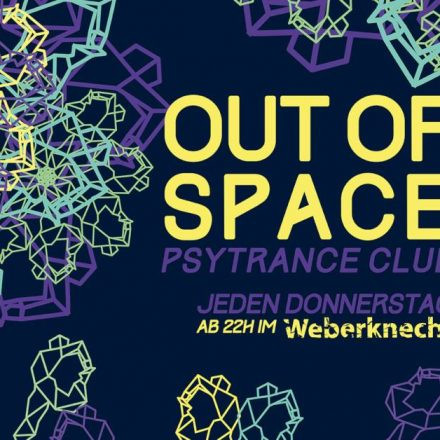 OUT of SPACE Psytrance Club ~ 23.1.