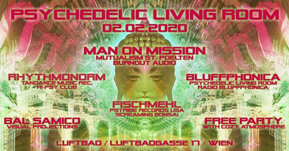 Psychedelic Living Room #5 am 2. February 2020 @ Luftbad.