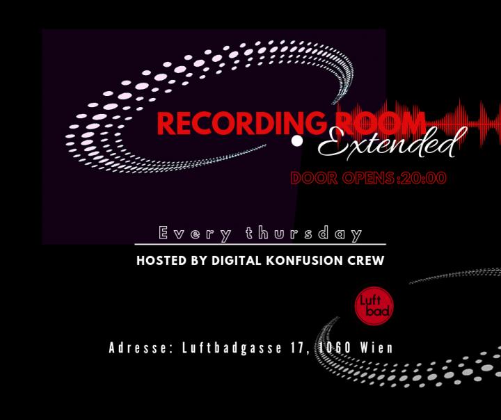 Recording Room Extended am 8. November 2018 @ Luftbad.
