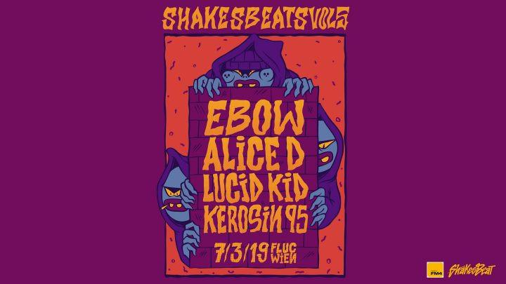 Shakesbeats Vol. 5 mit Ebow, AliceD, uvm. am 7. March 2019 @ Fluc Wanne.
