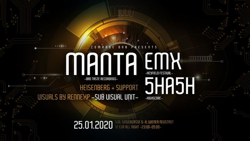 COMRADE DNB persents MANTA (Bad Taste Recordings) am 25. January 2020 @ SUB.